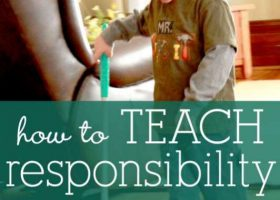 How to teach responsibility to kids