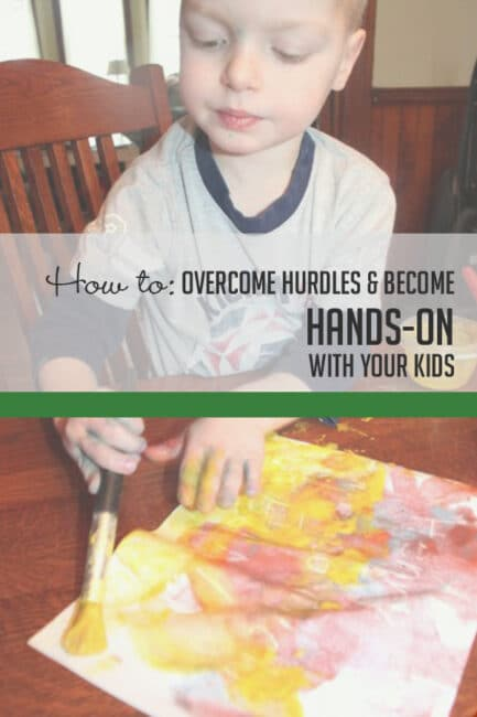Get over these 10 hands-on hurdles and becomes a more involved parents!