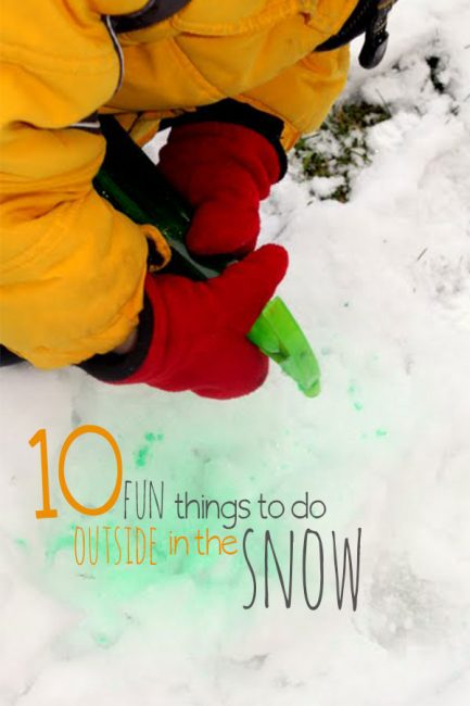Head outside for snow fun with these 10 fun outside activities to do in the snow!