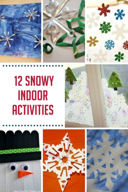 Have fun on winter days with 12 snowy indoor activities