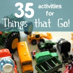 35 Activities for Vehicles or Things that Go