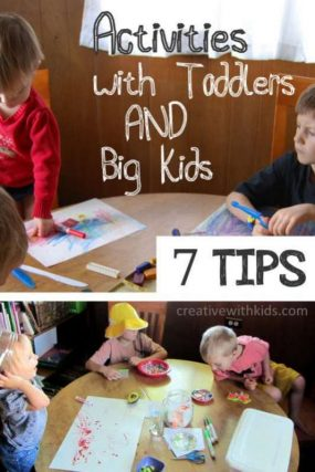 7 tips to do activities with both big kids and toddlers, together