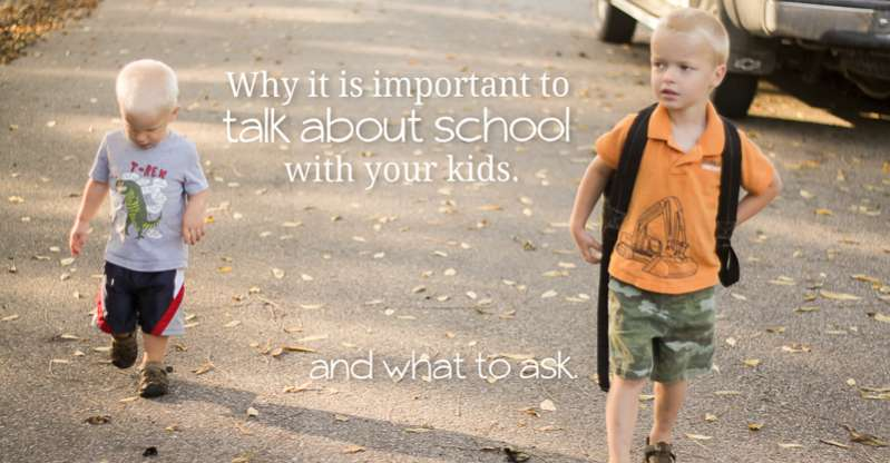 Why its important to talk about school with your kids - and what to ask