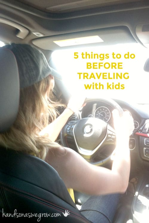 things-to-do-before-traveling-with-kids