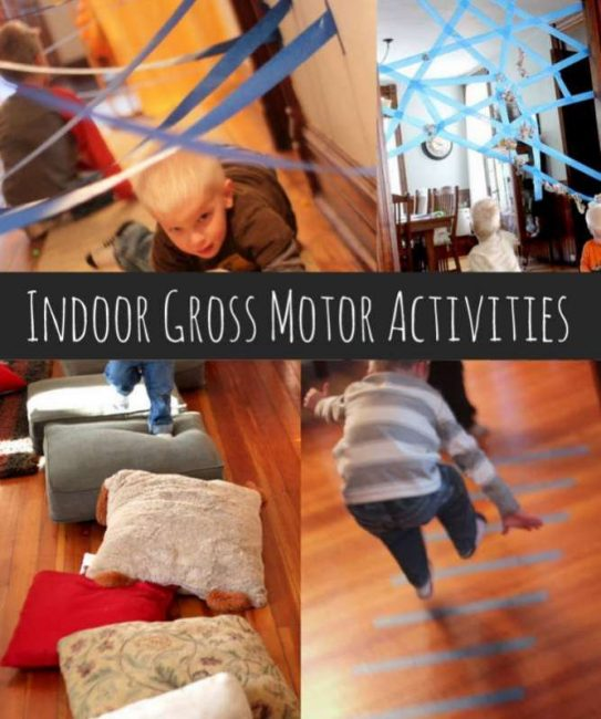 How do I keep my kids active indoors?? A whole list of indoor gross motor activities for kids