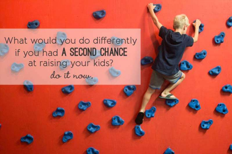 What would you do differently  if you had a second chance  at raising your kids?  do it now.