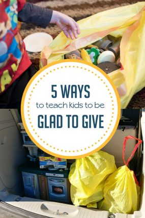5 ways to teach our kids to be glad to give.