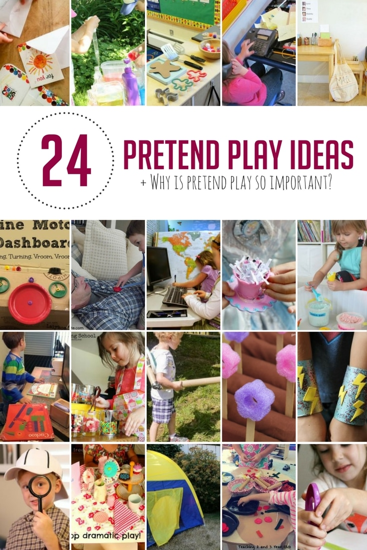 24 Practical Pretend Play Ideas Why