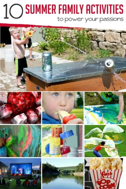 Summer Family Activities to help you power your passions this summer!