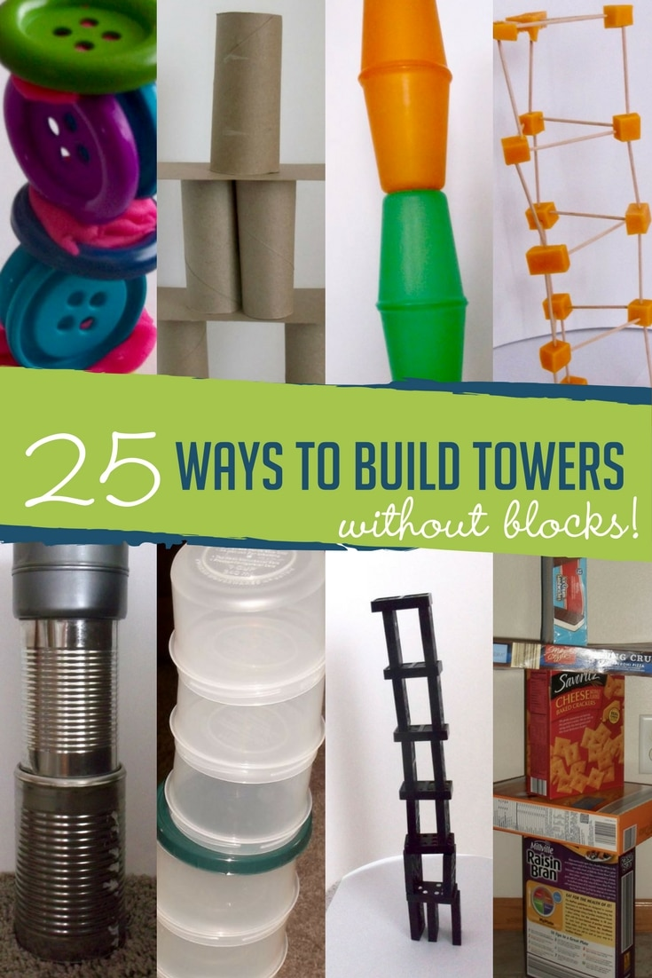 25 Ways to Build Towers Without Blocks Hands On As We Grow