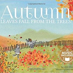 Autumn Leaves Fall From the Trees by Lisa Bell