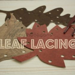 Leaf Lacing- Happy Hooligans