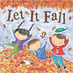 Let it Fall by Maryann Cocca-Leffler