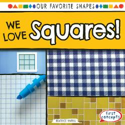 We Love Squares is a fun book about shapes