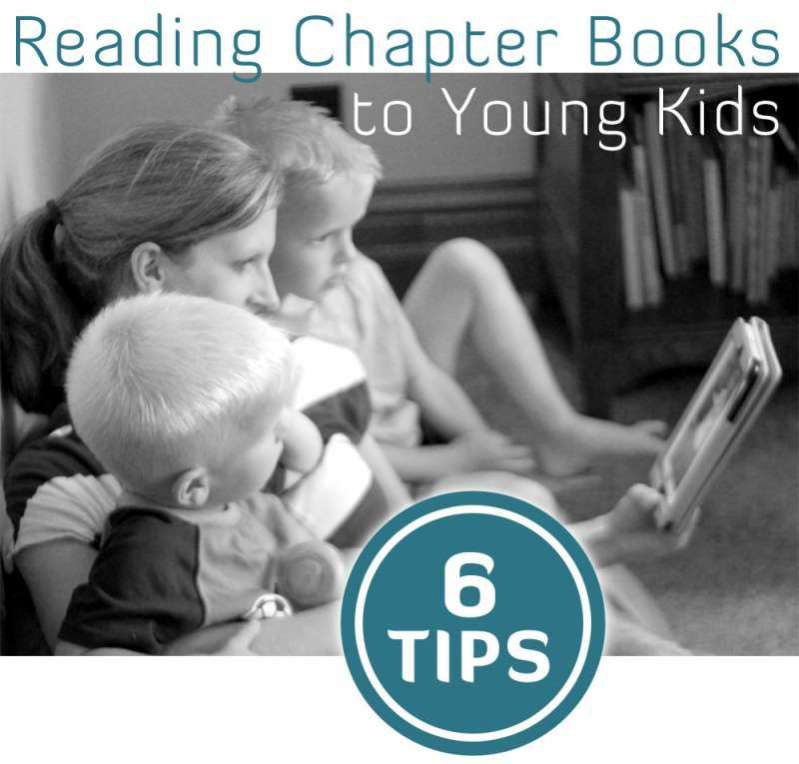 6 Tips for Reading Chapter Books to (very) Young Kids