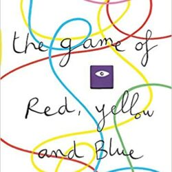 The Game of Red, Yellow, and Blue by Mix It Up! by Hervé Tullet