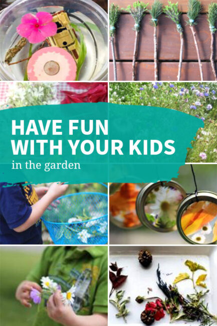Activities for having fun in the garden with your kids.