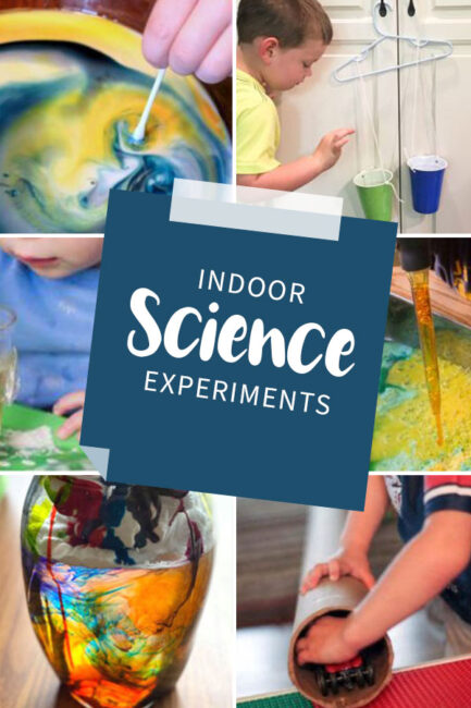 A list of science experiments for toddlers and preschoolers to do indoors at home.