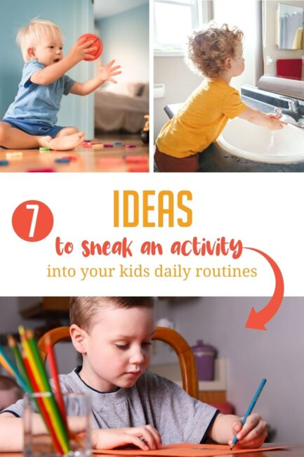 Here are 7 times during our daily routines that work great for adding a simple activity with the kids into the schedule at home. Try one!